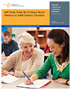 Self-Study Guide for Evidence-Based Practices in Adult Literacy Education